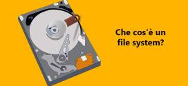 che cos'è un file system