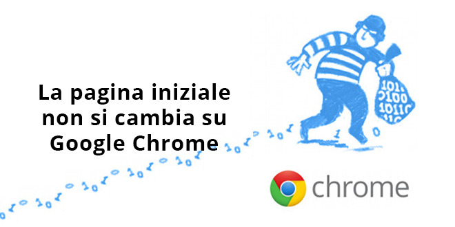La pagina iniziale non si cambia su Google Chrome