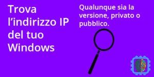 Trovare indirizzo IP