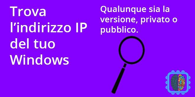 trovare indirizzo ip su windows