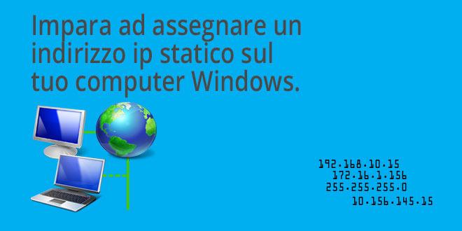 impostare-ip-statico-su-un-pc-windows