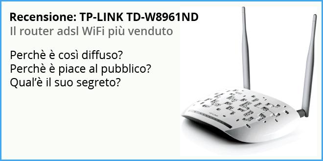 Recensione-modem-router-adsl-wifi-TP-LINK-TD-W8961ND Recensione: TP-LINK TD-W8961ND Router WiFi adsl 2+