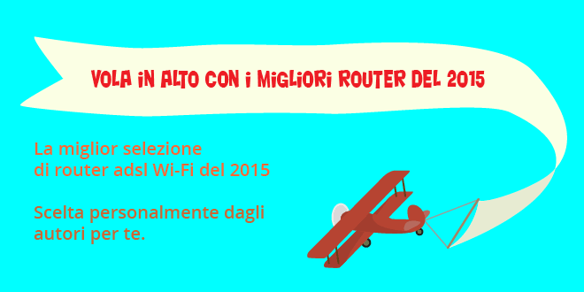 migliori-router-adsl-wifi-2015-copertina Migliori router adsl wifi 2015