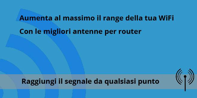 Migliori antenne per router WiFi