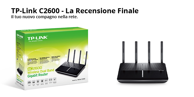 AC2600 Archer C2600 TP-Link - Recensione Completa