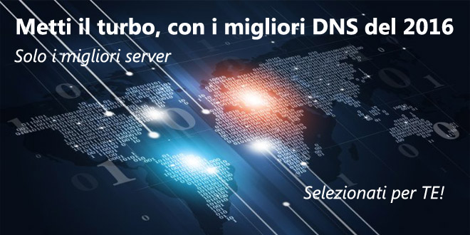 Migliori DNS 2016, i più veloci