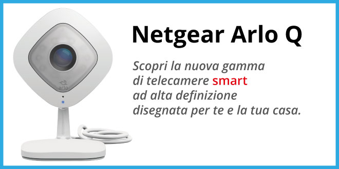 Netgear-Arlo-Q-VMC3040-100PES-recensione Netgear Arlo Q VMC3040-100PES: Recensione completa