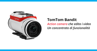 TomTom Bandit - La recensione completa