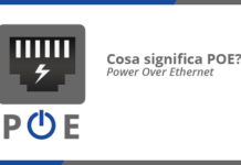 Cosa significa PoE (Power over Ethernet)?