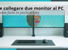 Come collegare due Monitor al PC