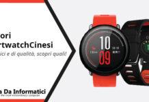 Migliori Smartwatch Cinesi