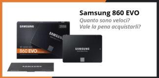 SSD Samsung 860 EVO - Recensione completa