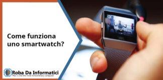 Smartwatch - come funziona?