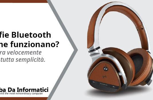 Cuffie Bluetooth - Come funzionano?