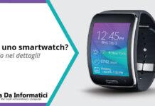 Cos'è uno Smartwatch?