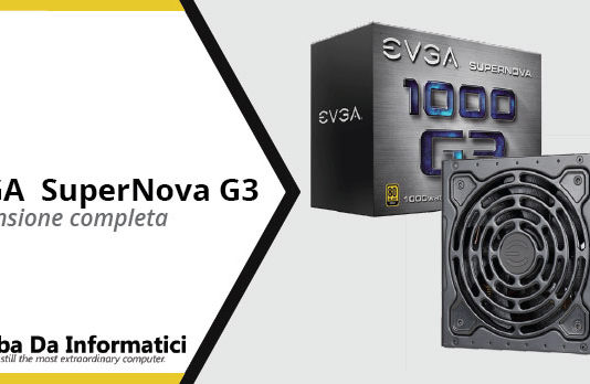 EVGA SuperNova G3 - Recensione completa