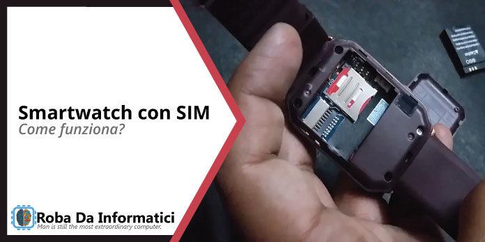 smartwatch con sim come funziona