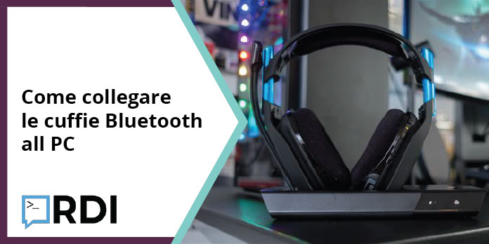 Come collegare le cuffie Bluetooth al computer