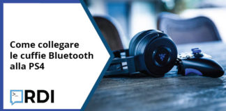 Come collegare le cuffie Bluetooth alla PS4