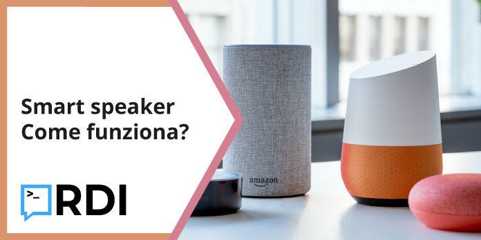 smart speaker come funziona?