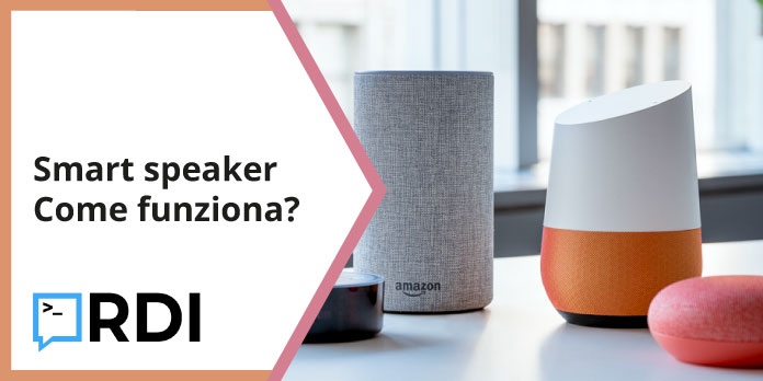 smart speaker come funziona?
