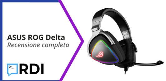 ASUS ROG Delta recensione