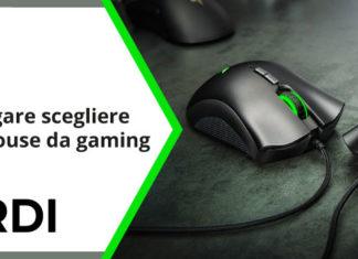 Come scegliere un mouse da gaming: la guida completa