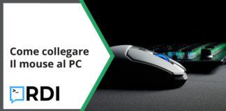 Come collegare il mouse al PC - Guida completa