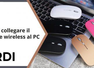 Come collegare il mouse wireless al PC