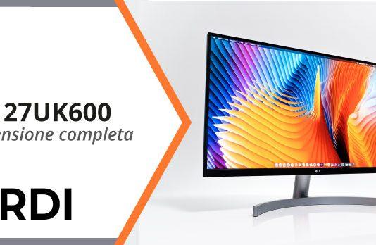 LG 27UK600 - Recensione completa