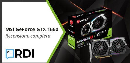MSI GeForce GTX 1660 - Recensione completa