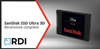 SanDisk SSD Ultra 3D - Recensione completa