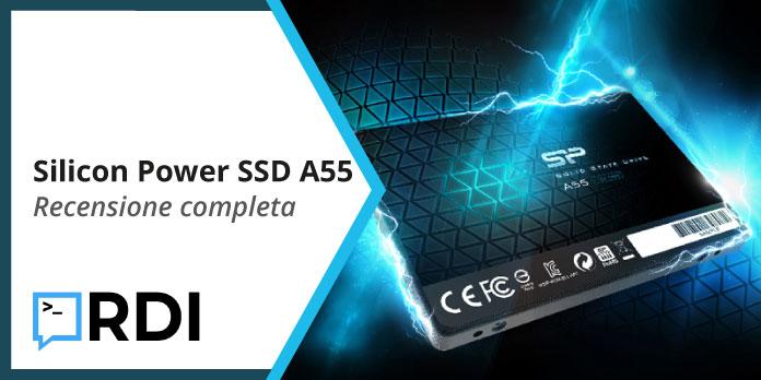 Silicon Power SSD A55 - Recensione completa