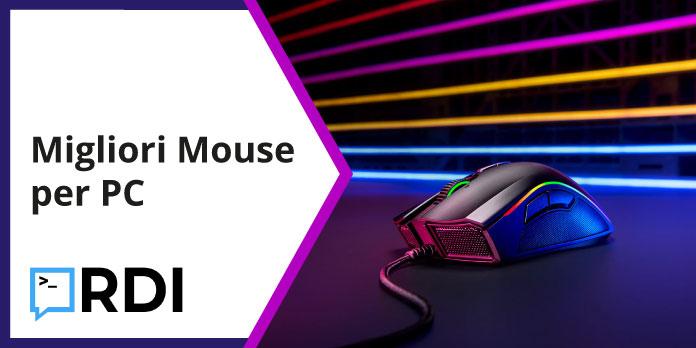 Migliori mouse per PC - La lista aggiornata