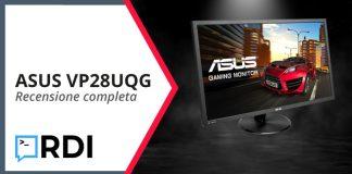 ASUS VP28UQG - Recensione completa