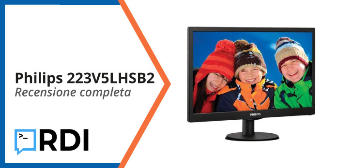 Philips 223V5LHSB2 - Recensione completa
