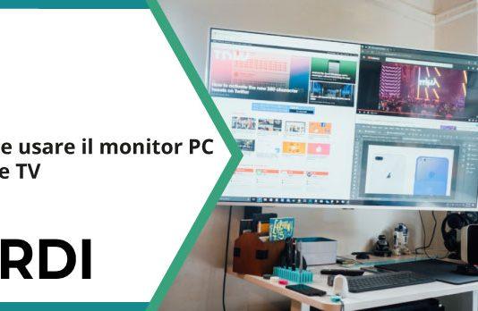 Come usare il monitor PC come TV?