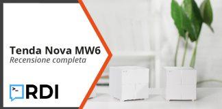 Tenda Nova MW6 - Recensione completa