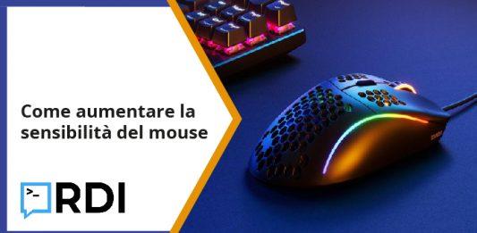 Come aumentare la sensibilità del mouse