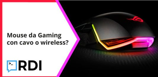 Gaming mouse: wireless o con cavo?
