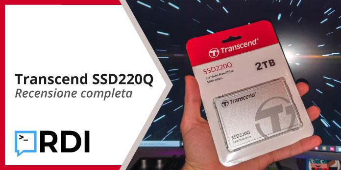 Transcend SSD220Q - Recensione Completa