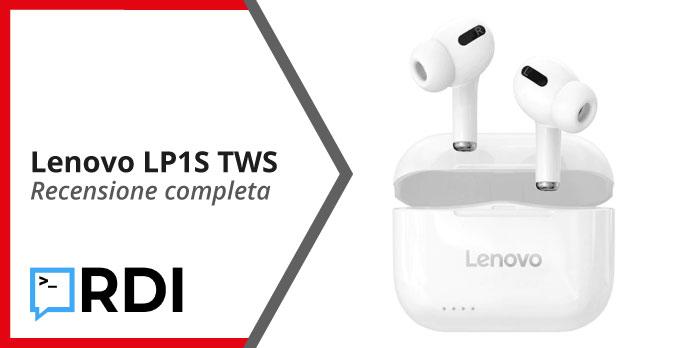 Lenovo LP1S TWS - Recensione completa