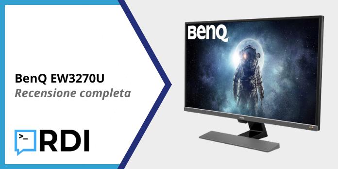 BenQ EW3270U 4K - Recensione completa