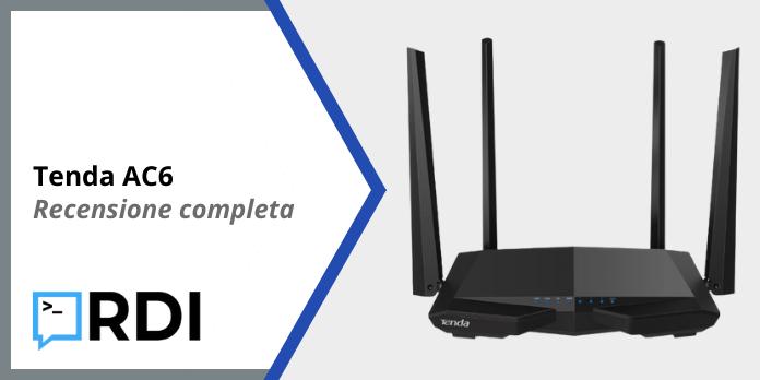 Tenda AC6 Router Wi-Fi - Recensione completa