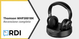 Thomson WHP3001BK - Recensione completa