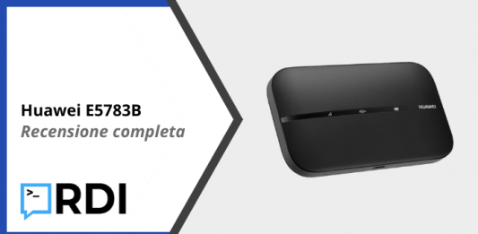 Huawei E5783B Router 4G - Recensione completa