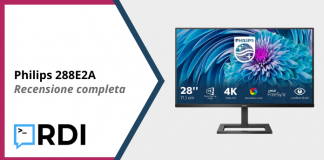 Philips 288E2A 4K - Recensione completa