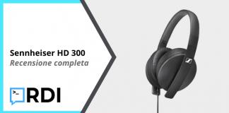Sennheiser HD 300 - Recensione completa