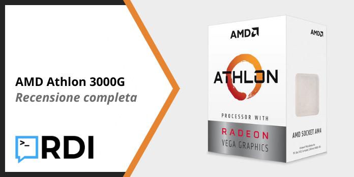 AMD Athlon 3000G - Recensione completa