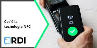 Cos'è la tecnologia NFC?